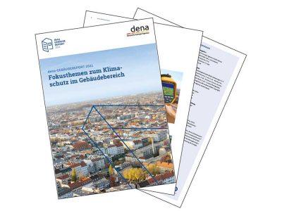 dena-Gebäudereport 2021 mit Daten zur Energieeffizienz und Fokusthemen