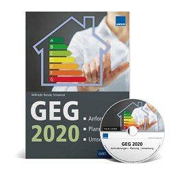GEG 2020: Anforderungen – Planung – Umsetzung
