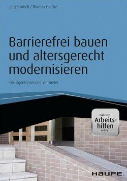 Barrierefrei bauen und altersgerecht modernisieren – inkl. Arbeitshilfen online